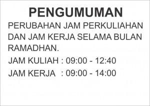 Perubahan Jaml Perkuliahan dan Jam Kerja Selama Ramadhan.