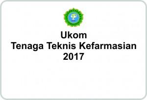 Ukom Tenaga Teknis Kefarmasian 2017